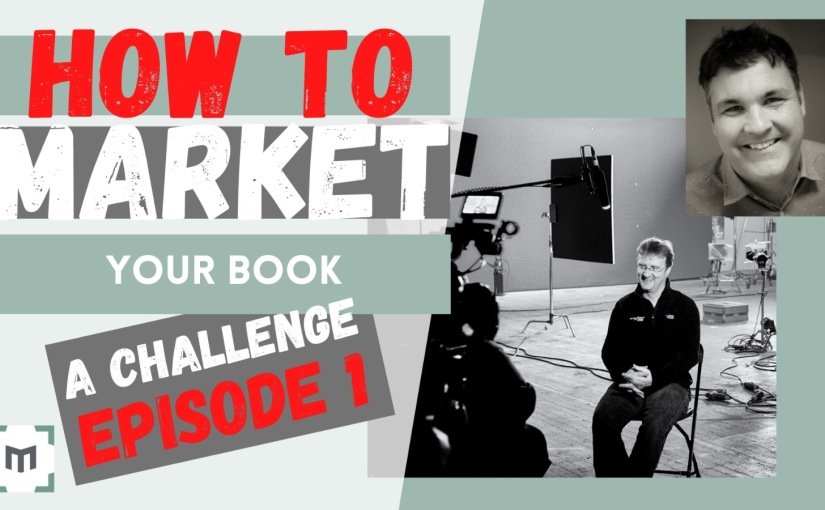A New Mad Challenge! — Marketing a Book onYoutube