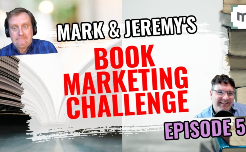 How To Market Your Book On YouTube – Episode 5