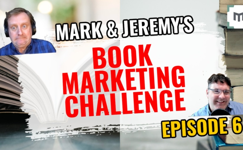 How To Market Your Book On YouTube — Episode 6