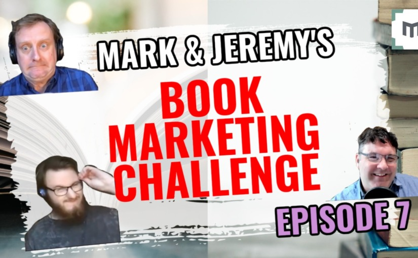 How To Market Your Book On Youtube — Part 7