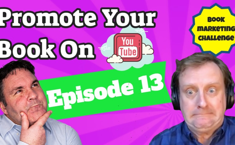 How To Market Your Book – Episode13