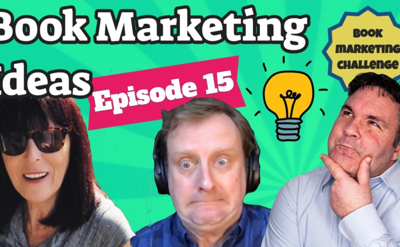 How To Market Your Book On YouTube – Episode 15