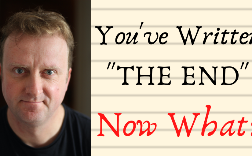 """You've Written """"The End""""… NowWhat?"""