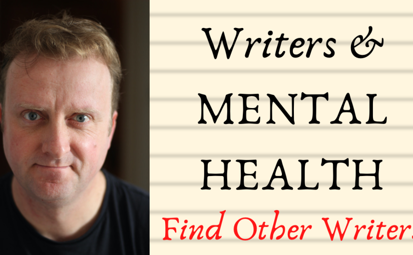 Rambling Thoughts on Writers and MentalHealth